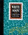 Write Soon A Beginning Text for Esl Writers