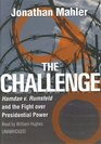 The Challenge Hamdan v Rumsfeld and the Fight over Presidential Power