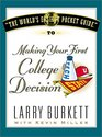 The World's Easiest Pocket Guide to Making Your First College Decisions