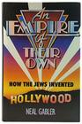 An Empire of Their Own How the Jews Invented Hollywood --1989 publication