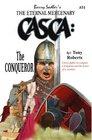 CASCA The Conqueror #31
