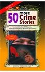 50 More Crimes Stories