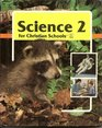 Science 2 for Christian School (034694)