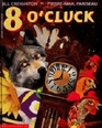 8 O'Cluck