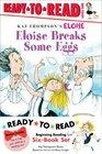 Eloise Ready-to-Read Value Pack 2 Eloise Breaks Some Eggs Eloise and the Dinosaurs Eloise at the Ball Game Eloise Has A Lesson Eloise Skates Eloise's New Bonnet