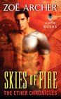 Skies of Fire (Ether Chronicles, Bk 1)