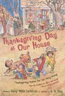 Thanksgiving Day at Our House Thanksgiving Poems for the Very Young