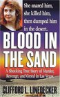Blood in the Sand  A Shocking True Story of Murder Revenge and Greed in Las Vegas