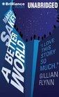 A Better World (Brilliance Saga, Bk 2) (Audio CD) (Unabridged)