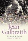 Jean Galbraith Writer in a Valley