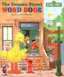 Sesame Street Word Book (Sesame Street)