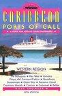Caribbean Ports of Call Western Region