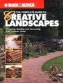 The Complete Guide to Creative Landscapes  Designing Building and Decorating Your Outdoor Home