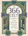 366 Celt: A Year and a Day of Celtic Wisdom and Lore