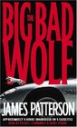 The Big Bad Wolf (Alex Cross, Bk 9) (Unabridged Audio Cassette)