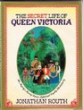 The Secret Life of Queen Victoria