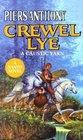 Crewel Lye: A Caustic Yarn (Xanth, Bk 8)