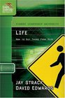 Life How to Get There From Here Student Leadership University Study Guide Series