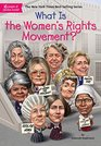What Is the Women's Rights Movement