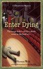 Enter Dying (Ghostwriter, Bk 5)