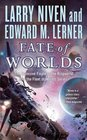 Fate of Worlds (Return from the Ringworld)