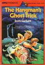 The Hangman's Ghost Trick