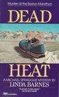 Dead Heat  (Michael Spraggue, Bk 3)