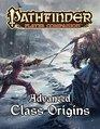 Pathfinder Player Companion Advanced Class Origins