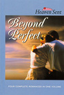 Beyond Perfect: Far Above Rubies / Beyond Perfect / Family Circle / The Wedding's On