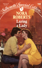 Luring a Lady (Stanislaskis, Bk 2) (Silhouette Special Edition, No 709)