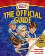 Adventures in Odyssey: The Official Guide-2nd Edition: A Behind-the-Scenes Look at the World\'s Favorite Family Audio Drama