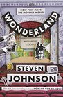 Wonderland How Play and Delight Made the Modern World