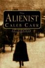 The Alienist (Lazlo Kreizler & John Moore, Bk 1)