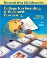 Gregg College Keyboarding  Document Processing  Kit 2 for Word 2003