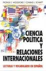 Ciencia Politica Y Relaciones Internacionales Lecturas Y Vocabulario En Espaol