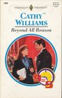 Beyond All Reason (9 to 5) (Harlequin Presents, No 1829)