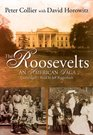 The Roosevelts An American Saga