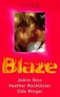 Blaze Midnight Heat / A Lark in the Dark / Night Fire