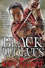 The Black Wolves (The Black Wolves, Bk 1)