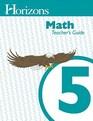Horizons Math Teacher's Guide