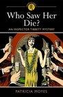 Who Saw Her Die? (Inspector Tibbett, Bk 9)