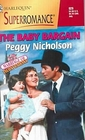 The Baby Bargain (Marriage of Inconvenience) (Harlequin Superromance, No 929)