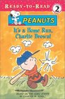 It's A Home Run, Charlie Brown! (Ready-To-Read Level 2, Peanuts)