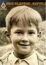 """Eric Clapton: """"Reptile"""""""