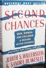 2nd Chances: Men, Women, and Children a Decade After Divorce