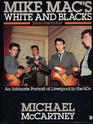 MIKE MAC'S WHITE AND BLACKS PLUS ONE COLOUR --1986 publication.