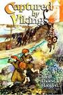 Captured by Vikings