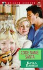 Code Name: Santa (Families Are Forever) (Silhouette Intimate Moments, 969)
