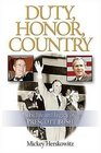 Duty Honor Country The Life and Legacy of Prescott Bush