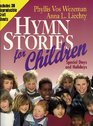 Hymn Stories for Children Special Days and Holidays